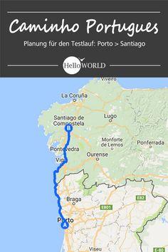 Etappenplanung und Vorbereitung: Jakobsweg / Caminho Portugues / Camino Portugues von Porto (Portugal) nach Santiago de Compostela (Spanien)