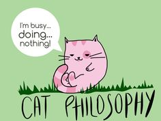 @miss_colour_bad check out my cat philosophy series illustration. For all you cat lovers out there....