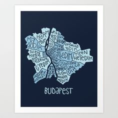 Budapest typo map Art Print by zldrawings - $17.00