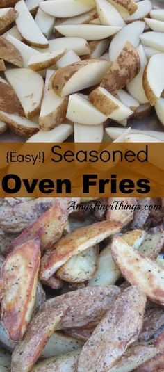 Seasoned Oven Fries ~ So easy and delicious, and they're baked, not ...