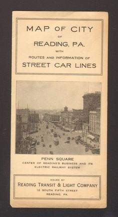 Undated Travel Souvenir Brochure Map of City of Reading PA Street Car Lines