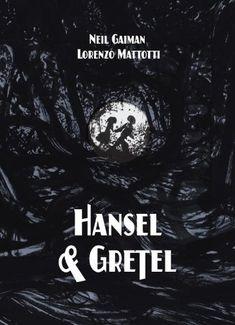 Hansel and Gretel (A Toon Graphic) by Neil Gaiman,http://www.amazon.com/dp/1935179624/ref=cm_sw_r_pi_dp_TdtCtb12FDCSFPC4