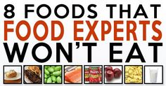 Experts from different areas of specialty explain why they won't eat these eight foods. Food scientists are shedding light on items loaded with toxins and chemicals. The experts offer some simple swaps for a cleaner diet and supersized health. Health And Nutrition, Health And Wellness, Health Fitness, Nutrition Tips, Health Care, Get Healthy, Healthy Tips, Healthy Food, This Is Your Life