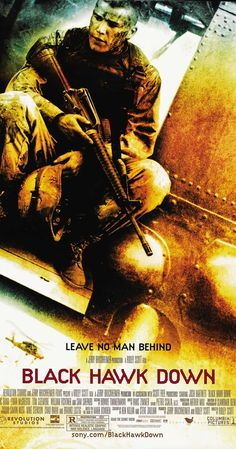 Directed by Ridley Scott.  With Josh Hartnett, Ewan McGregor, Tom Sizemore, Eric Bana. 160 elite U.S. soldiers drop into Somalia to capture two top lieutenants of a renegade warlord and find themselves in a desperate battle with a large force of heavily-armed Somalis.