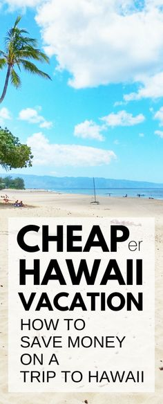 Travel tips for a cheap Hawaii vacation. How to save money on a trip to Hawaii. Things to do on a budget in Oahu, Maui, Kauai, Big Island. Beaches, snorkeling, hiking! What you pack, wear can add costs for Hawaii packing list, but cheap (er) flights, hotels (airbnb vacation rentals), food, free activities. USA bucket list destination with Waikiki, North Shore! Budget travel tips. Honeymoon destinations for two. Dream beach vacations. #hawaii #oahu #kauai #maui #bigisland…
