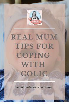 hints and tips for coping when baby has colic