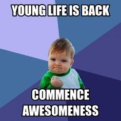 Google Image Result for http://memecrunch.com/meme/946I/young-life-is-back/image.png