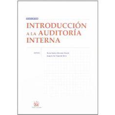 Introducción a la auditoría interna / Teresa Carmen Herrador   Alcaide , Augusto San Segundo Ontín. -- Valencia : Tirant lo   Blanch, 2005.  http://recorta.com/a9ad3b