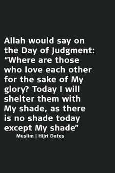 Allah's Shade. Love for the sake of Allah!