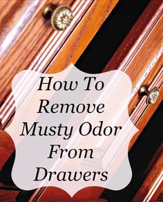 The experts at OdorKlenz discuss How To Get Rid of Musty Smells From your Home and suggest natural products to help remove the mold and mildew odors form your home Old Dresser Drawers, Wood Dresser, How To Make Drawers, How To Get Rid, How To Remove, Storing Blankets, Got Wood, House Hacks, Odor Eliminator