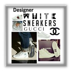 """""""Bling out the SNEAKERS"""" by kotnourka ❤ liked on Polyvore featuring Chanel and Gucci"""