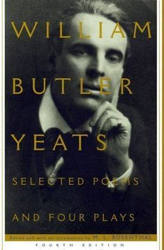 Selected Poems and Four Plays by W. B. Yeats (1996, Paperback)   Since its first appearance in 1962, M. L. Rosenthal's classic selection of Yeats's poems and plays has attracted hundreds of thousands of readers. This newly revised edition includes 211 poems and 4 plays. It adds The Words Upon the Window-Pane, one of Yeats's most startling dramatic works in its realistic use of a seance as the setting for an eerily powerful reenactment of Jonathan Swift's rigorous idealism, baffling love…