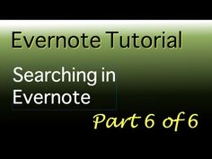 ▶ Evernote tutorial Part 6 of 6 Searching in Evernote - YouTube