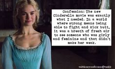 That's why it is the best live action Disney so far. New Cinderella Movie, Cinderella Quotes, Cinderella Disney, Disney Dream, Disney Love, Disney Magic, Disney And Dreamworks, Disney Pixar, Walt Disney
