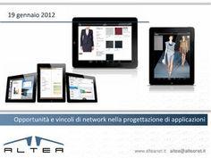 Opportunità e vincoli di network nella progettazione di applicazioni by Giovanni Rota via Slideshare
