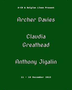 Archer Davies, Claudia Greathead, Anthony Jigalin,   BNE ART