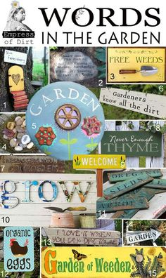 "DIY ideas for using words and signs in the garden, love the wooden ""grow"" for the side of my garden planter."