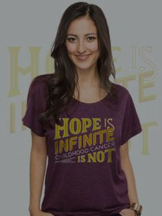 Hope is infinite childhood cancer is not T-shirts on sale to raise $$ for childhood cancer