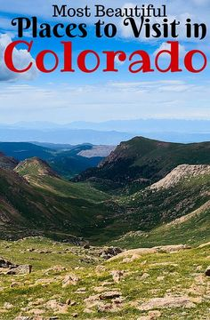 Click here to see the 25 most awesome Places to Visit in Colorado! The best sites and attractions in Colorado!