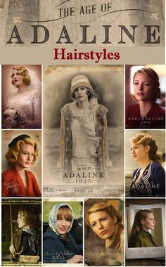 The Age of Adaline hairstyles worn by the gorgeous Blake Lively