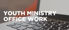 youth pastor administration