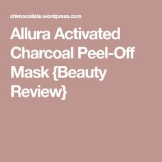 Allura Activated Charcoal Peel-Off Mask {Beauty Review} Activated Charcoal Mask, Charcoal Peel Off Mask, Clogged Pores, Allura, Beauty Review, Oily Skin, Oil Control