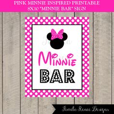 "INSTANT DOWNLOAD Minnie Mouse Inspired 8x10 ""Minnie Bar"" sign by PamelaReneeDesigns, $4.00. Printable DIY. Perfect for birthday party or baby shower."