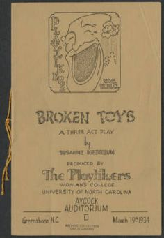 Broken toys [production records] :: Campus Theater Productions, 1897-1963