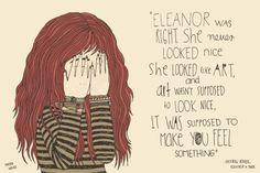 Eleanor and Park by Rainbow Rowell. Eleanor Y Park, Eleanor And Park Quotes, Good Books, Books To Read, Serious Quotes, Rainbow Rowell, World Quotes, Fan Art, I Love Reading