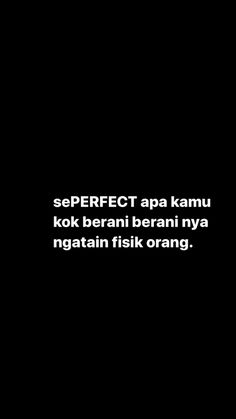 Quotes Rindu, Quotes Lucu, Cinta Quotes, Typed Quotes, Story Quotes, Quran Quotes, Tumblr Quotes, Motivational Quotes, Funny Quotes