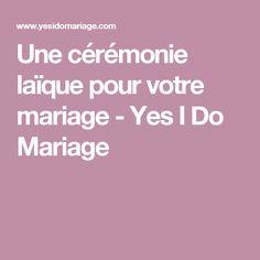 Une cérémonie laïque pour votre mariage - Yes I Do Mariage