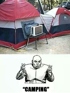 Hysterical. although our camper has an airconditioner!  LOL