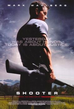 Shooter.  Loved the book, loved the movie, loved Mark Wahlberg.