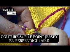 COUTURE INVISIBLE PERPENDICULAIRE SUR JERSEY ENDROIT - Tricot Studio Knitting Socks, Knitting Stitches, Knitting Patterns, Diy Crochet, Crochet Hooks, Knitting Projects, Sewing Projects, Couture Invisible, Stitch Patterns