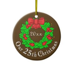 Our 25th Christmas Christmas Tree Ornament