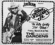 1985 advertisement poster Hank Williams Jr, Jim Beam, Advertising Poster, My Favorite Music, Special Guest, Country Music, How To Memorize Things, Whiskey, Musicians