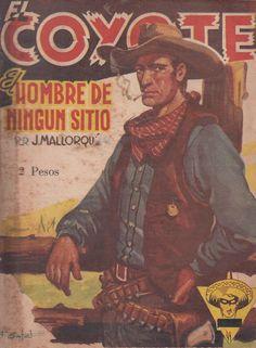 El hombre de ningún sitio. Ed. Queromon, 1951 (Col. El Coyote ; 74)