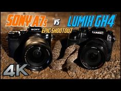 Sony A7s vs Panasonic GH4 Epic Shootout in 4K | Which Mirrorless Camera To Buy? | Tutorial Training - YouTube