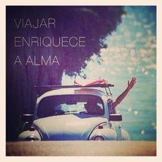 Viajar enriquece a alma