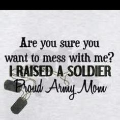 Army mom!!..we are strong too!!..