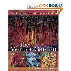 The Horticulture Gardener's Guides - The Winter Garden