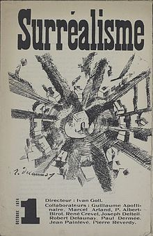 Yvan Goll, Surréalisme, Manifeste du surréalisme,Volume 1, Number 1, October 1, 1924, cover by Robert Delaunay-Leading up to 1924, two rival surrealist groups had formed that both professed to be successors of a revolution launched by Guillaume Apollinaire. One group, led by Yvan Goll, consisted of Pierre Albert-Birot, Paul Dermée, Céline Arnauld, Francis Picabia, Tristan Tzara, Giuseppe Ungaretti, Pierre Reverdy, Marcel Arland, Joseph Delteil (fr), Jean Painlevé and Robert Delaunay, among…