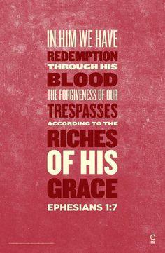 Ephesians 1:7 #redemption #grace #Christ #quote #bible #love #forgiven