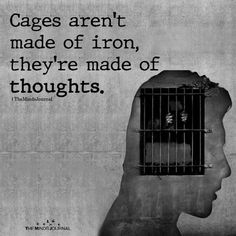 Cages Aren't Made Of Iron