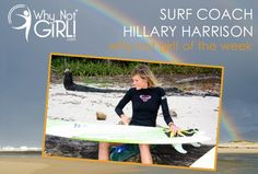 Why Not Girl! of the Week: Surf Coach Hillary Harrison // Photo Courtesy: Peaks 'n Swells Surf Camp // surfing, surf coach, girl surfer