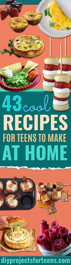 Cool and Easy Recipes For Teens to Make at Home - Fun Snacks, Simple Breakfasts, Lunch Ideas, Dinner and Dessert Recipe Tutorials - Teenagers Love These Fun Foods that Are Quick, Healthy and Delicious Ideas for Meals http://diyprojectsforteens.com/diy-recipes-teens