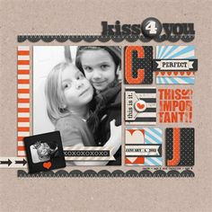"""""""Kiss For You"""" by Rebecca, as seen in the Club CK Idea Galleries. #scrapbook #scrapbooking #creatingkeepsakes"""