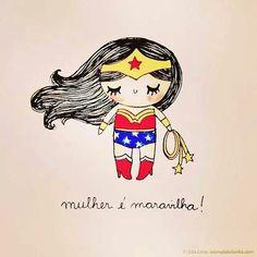 Mulher é Maravilha!