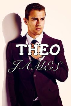 Theo james!!!!!:)