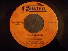 Castaleers - I'll Be Around - Beautiful Rare Doo Wop Record (Ronnie I so...